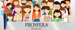 Prospera: Proceso y requisitos para formar parte del programa