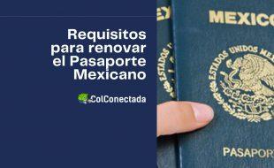Proceso para renovar el pasaporte ordinario en mayores de edad