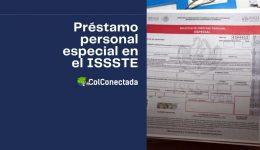 Cómo solicitar un préstamo personal especial en el ISSSTE