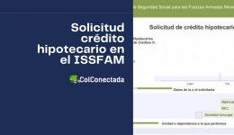 Cómo solicitar un crédito hipotecario en el ISSFAM
