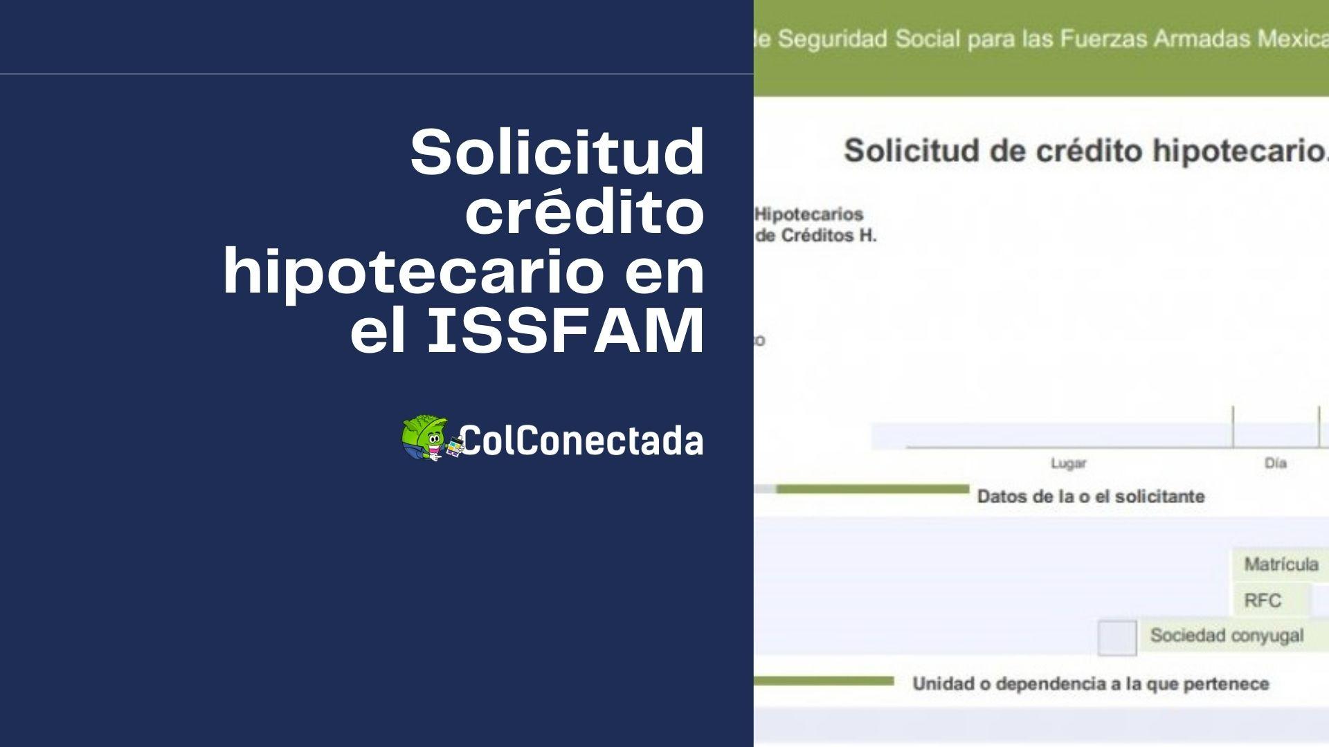 Cómo solicitar un crédito hipotecario en el ISSFAM 3