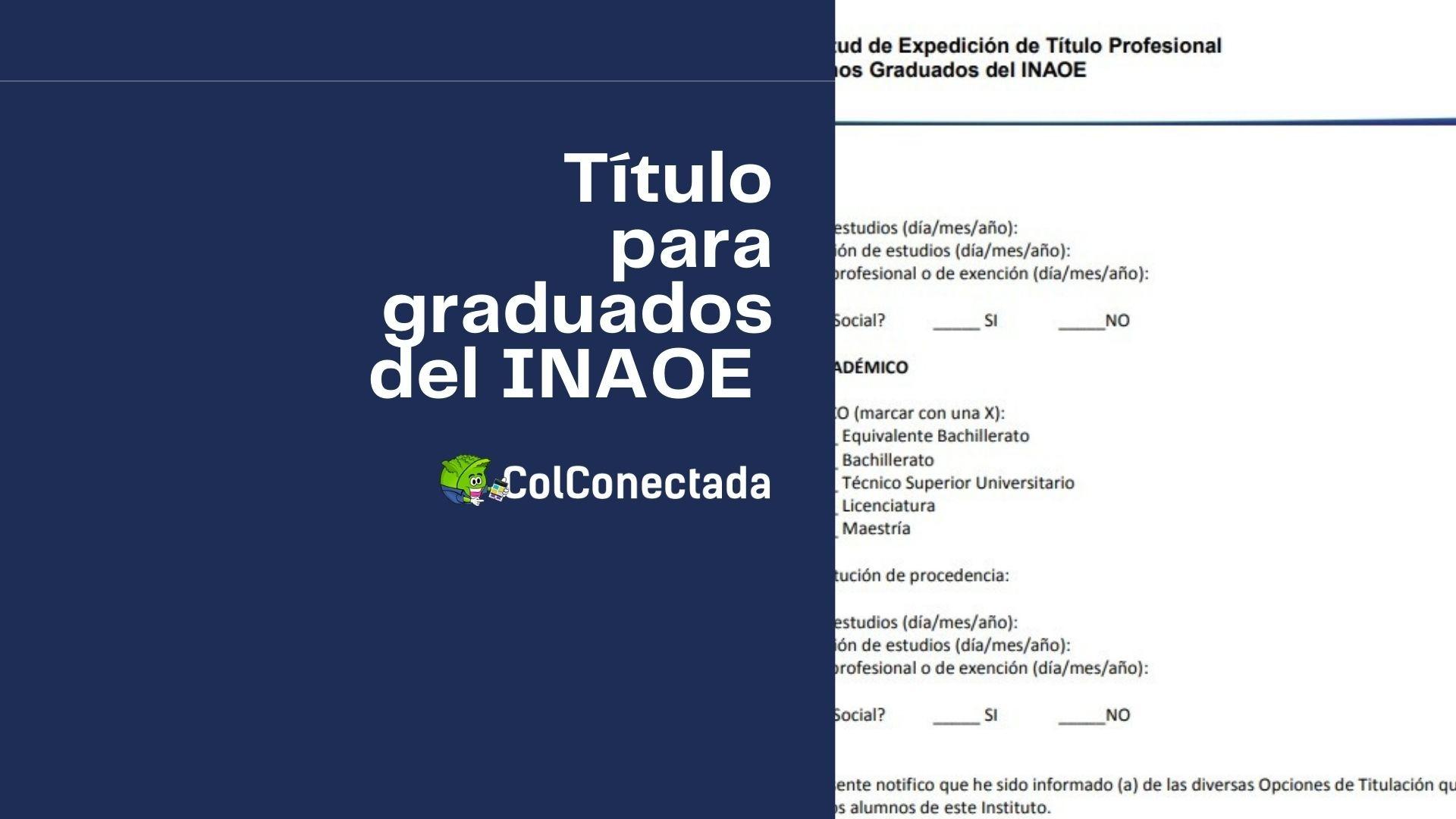 Obtener el título profesional para graduados del INAOE 4