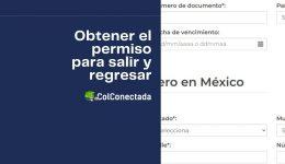 Cómo obtener el permiso para salir y regresar a México