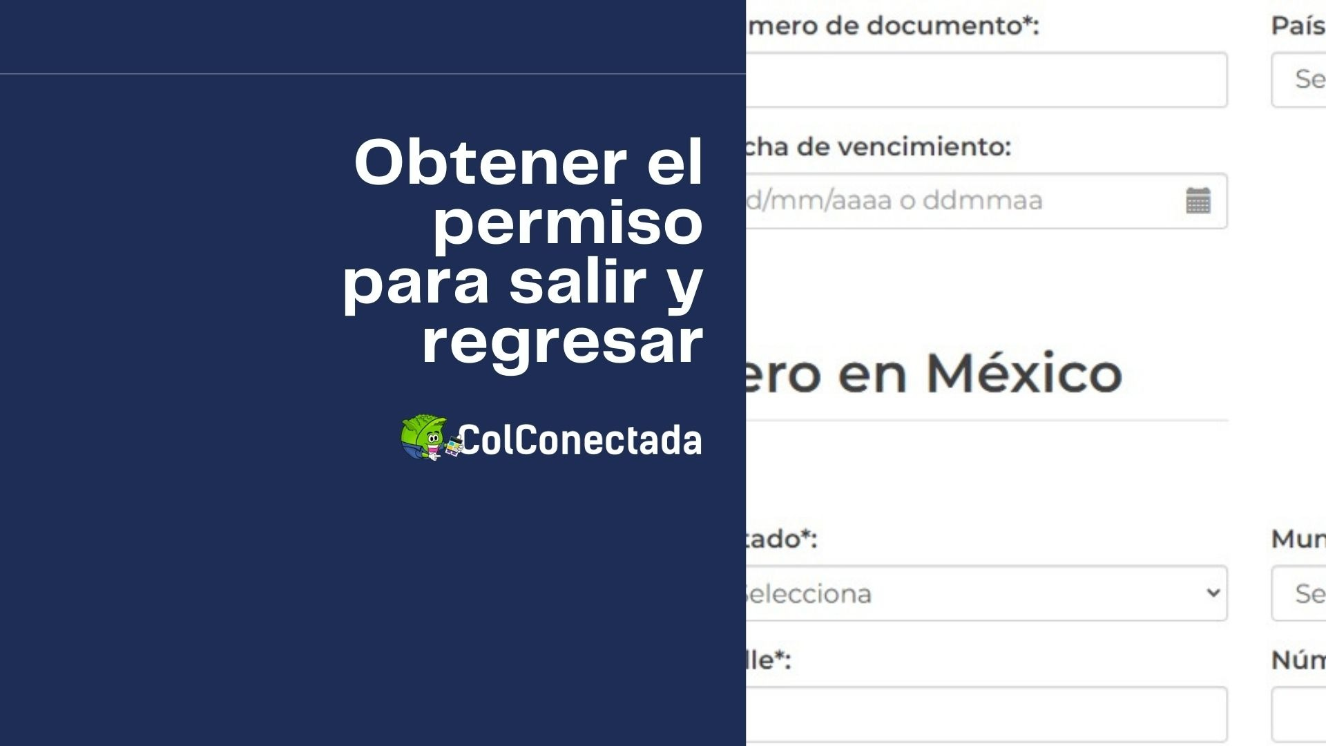 Cómo obtener el permiso para salir y regresar a México 2