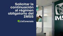 Inscripción voluntaria al régimen obligatorio en el IMSS