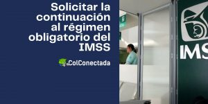 Inscripción voluntaria al régimen obligatorio en el IMSS