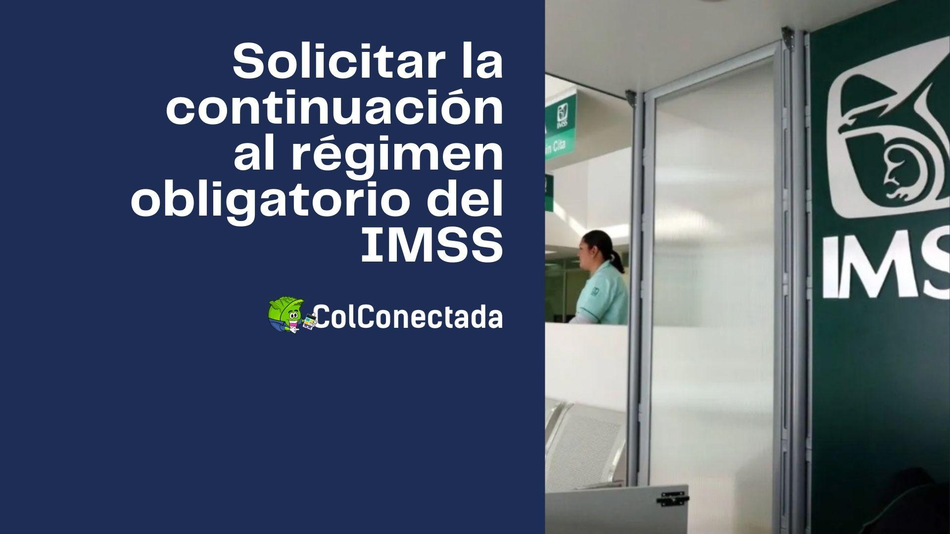 Inscripción voluntaria al régimen obligatorio en el IMSS 1