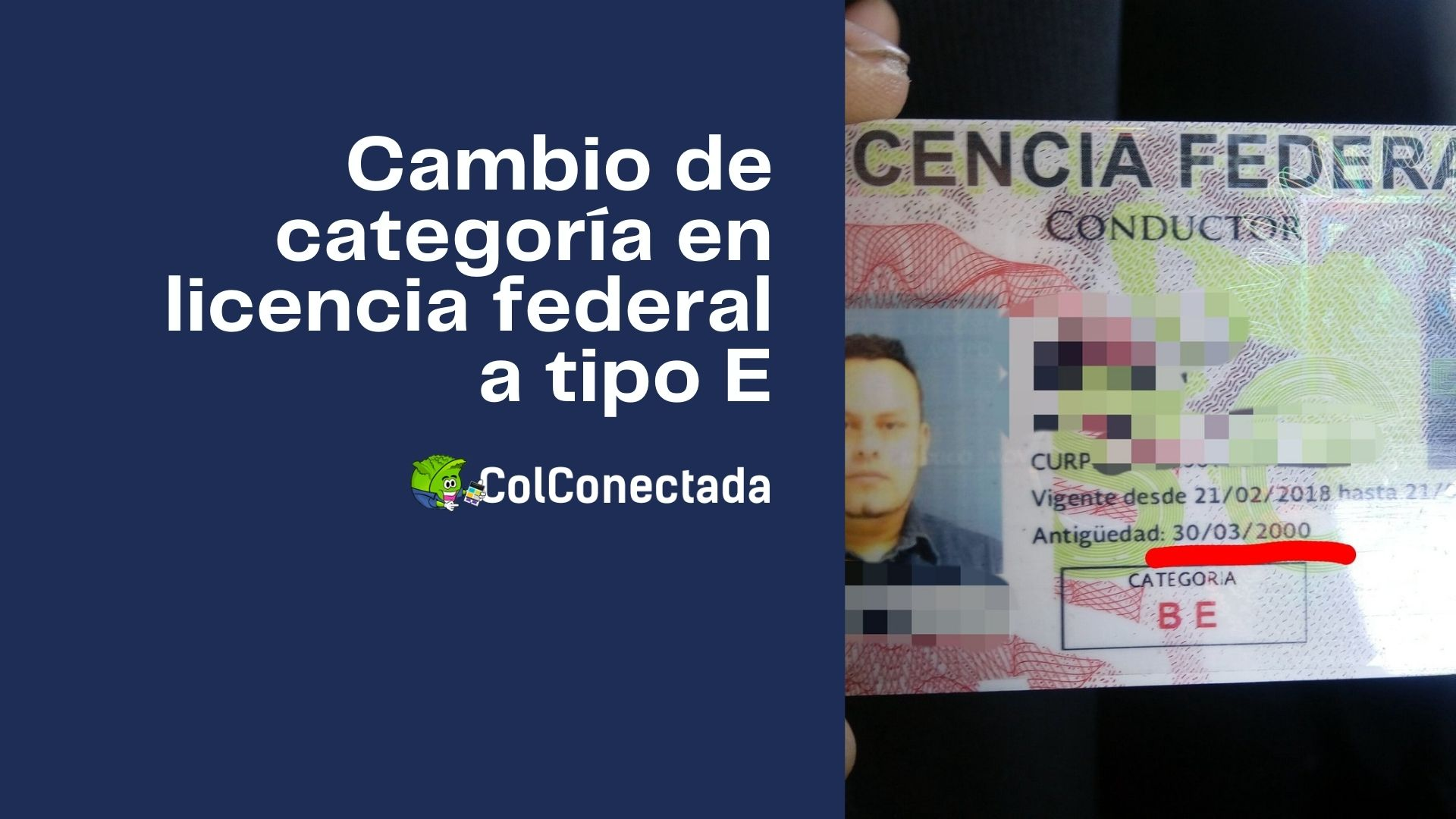 Pasos para solicitar el cambio de licencia federal a tipo E 7