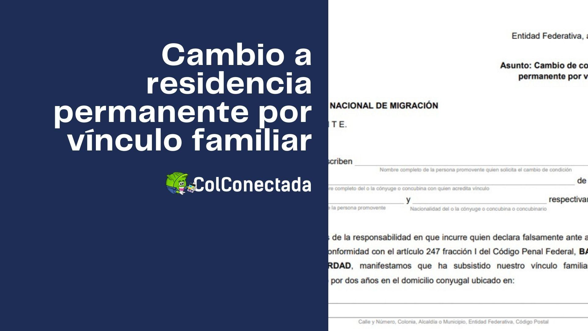 Solicitud de cambio a residencia permanente por vínculo familiar 4