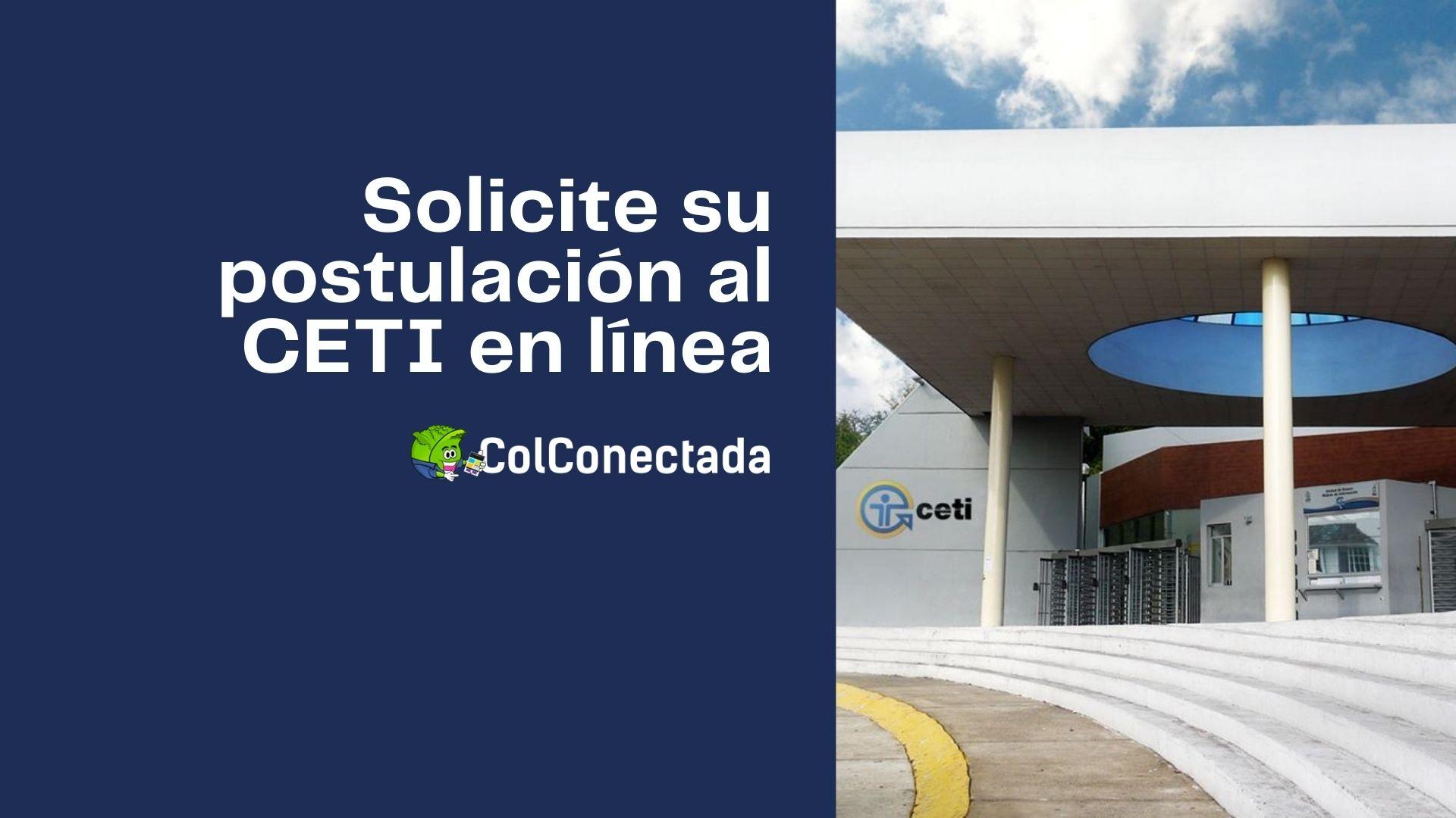 Proceso de solicitud y registro de aspirantes al CETI 8