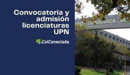 Proceso de registro y admisión a licenciaturas en la UPN