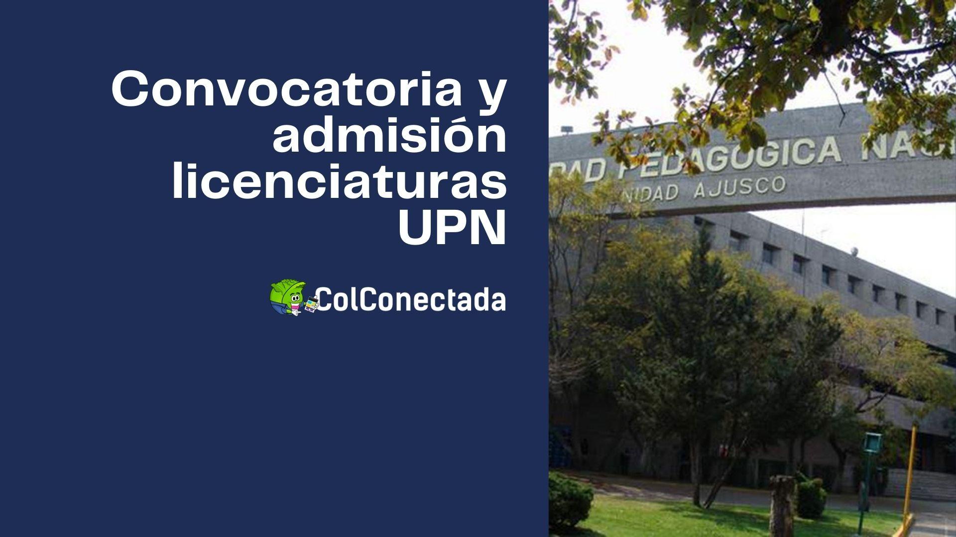 Proceso de registro y admisión a licenciaturas en la UPN 3