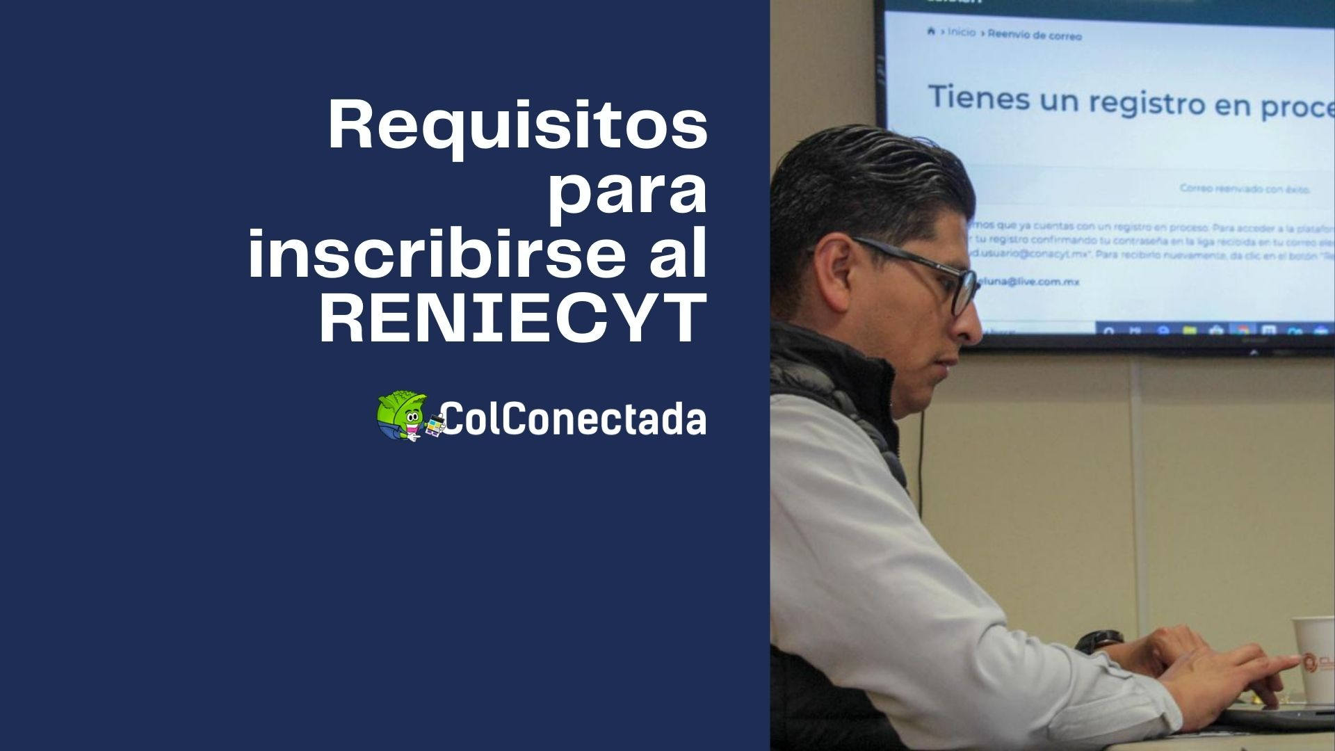 Proceso para realizar la inscripción al RENIECYT 6