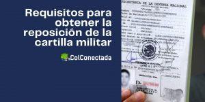 Cómo obtener el duplicado de la cartilla de identidad militar