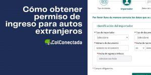 Solicitar permiso de importación temporal de un vehículo extranjero