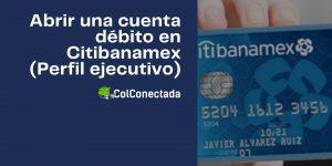 Cómo solicitar una tarjeta débito Citibanamex por internet