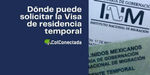 Requisitos para solicitar la Visa de residencia temporal
