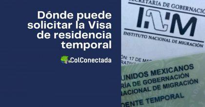 Requisitos para solicitar la Visa de residencia temporal